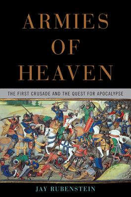 Armies of Heaven By Rubenstein, Jay